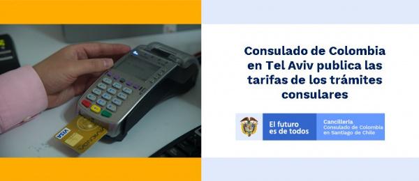 Consulado de Colombia en Tel Aviv publica las tarifas de los trámites consulares en 2021