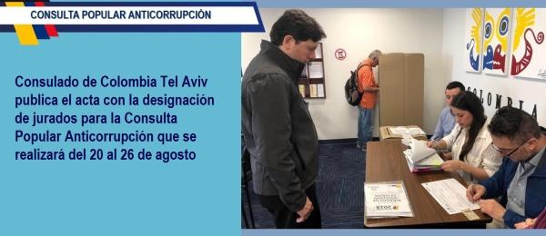 Consulado de Colombia Tel Aviv publica el acta con la designación de jurados para la Consulta Popular Anticorrupción que se realizará del 20 al 26 de agosto de 2018