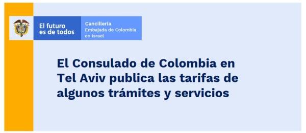 Consulado de Colombia en Tel Aviv publica las tarifas de algunos trámites y servicios