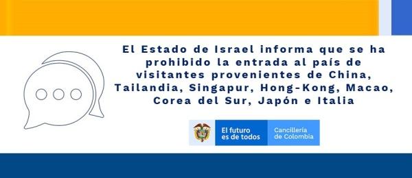 Estado de Israel informa que se ha prohibido la entrada al país de visitantes provenientes de China, Tailandia, Singapur, Hong-Kong, Macao, Corea del Sur, Japón e Italia