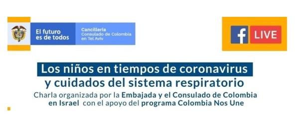 La Embajada y el Consulado de Colombia en Israel lo invitan a conectarse a la charla virtual sobre los cuidados del sistema respiratorio este 14 de mayo