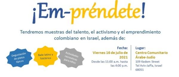 """La Embajada de Colombia en Israel y su sección consular invitan a la Feria Social y de Emprendimiento """"Em-Préndete"""" que se realizará el 16 de julio"""