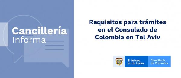 Conozca los requisitos para trámites en el Consulado de Colombia en Tel Aviv