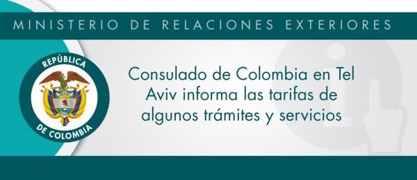 El Consulado de Colombia en Tel Aviv informa las tarifas de algunos trámites y servicios